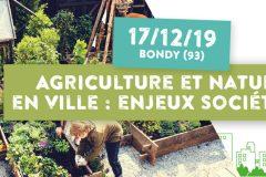 Journée Agriculture et nature en ville : enjeux sociétaux