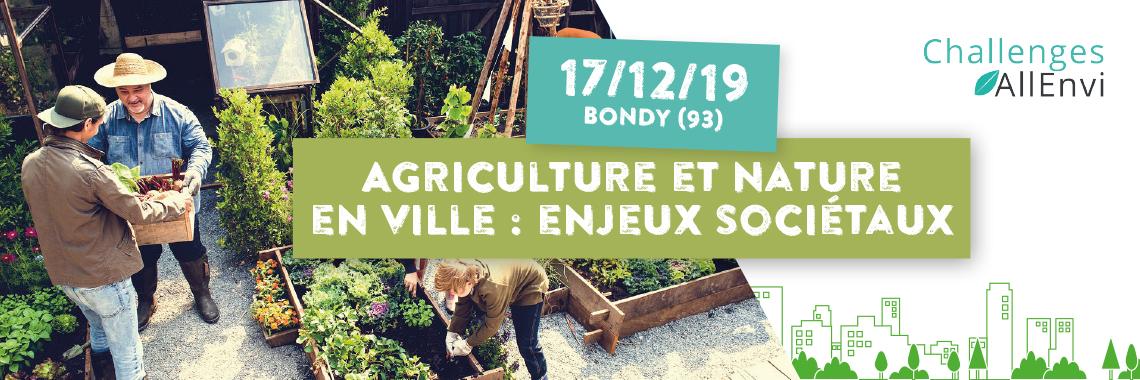 Journée Challenges AllEnvi – Agriculture et nature en ville : enjeux sociétaux